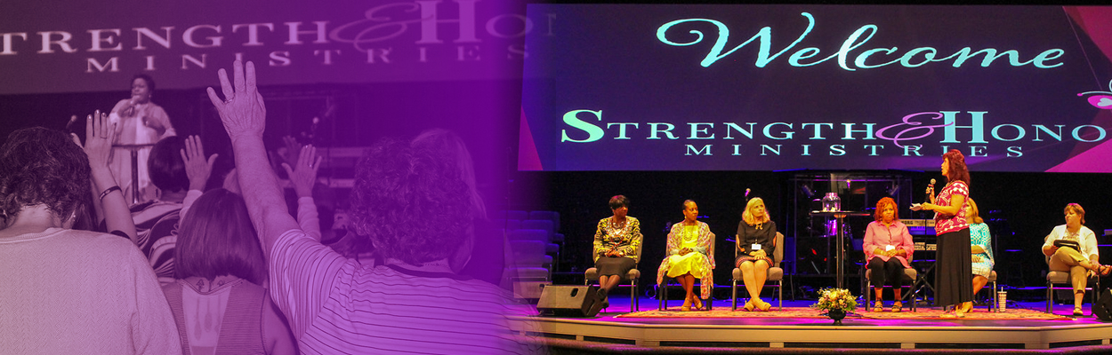 Women's Conferences and Events - Strength and Honor Ministries